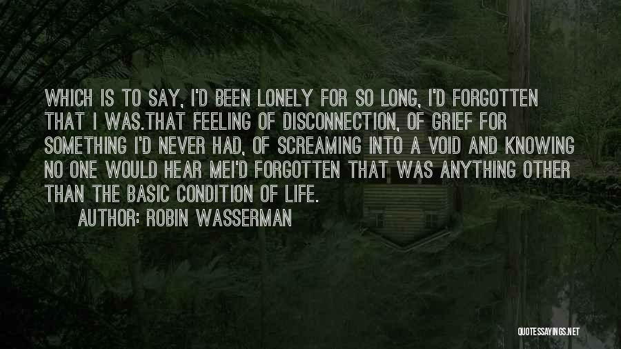 The Void Quotes By Robin Wasserman