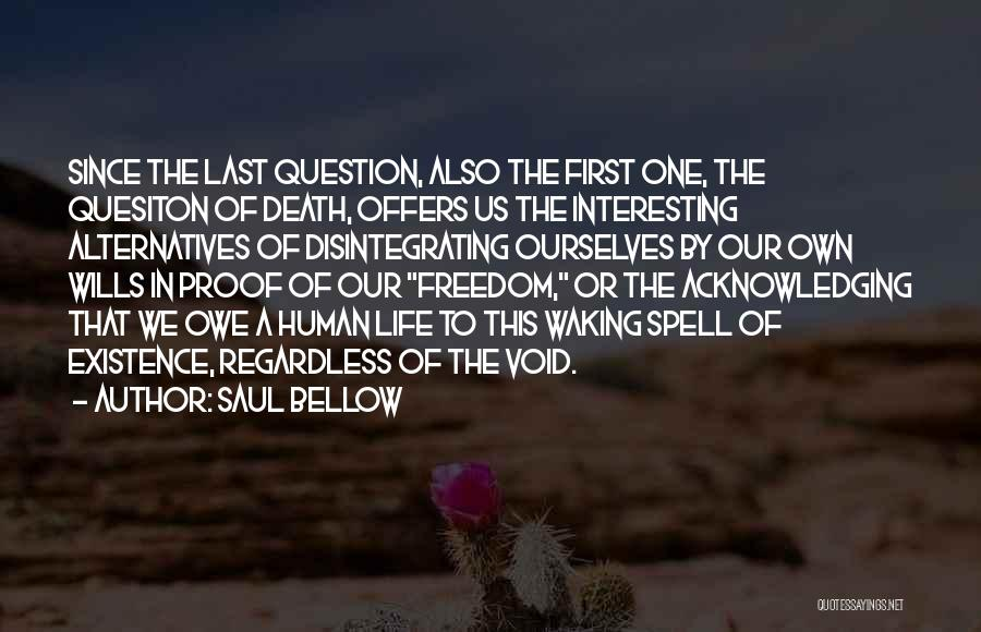 The Void Quotes By Saul Bellow