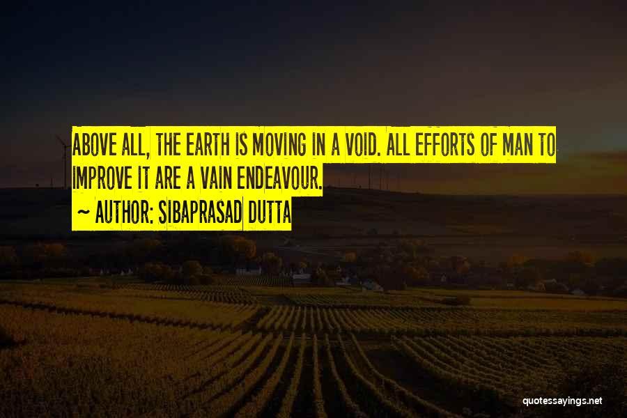 The Void Quotes By Sibaprasad Dutta
