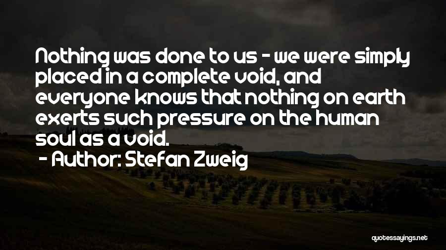 The Void Quotes By Stefan Zweig