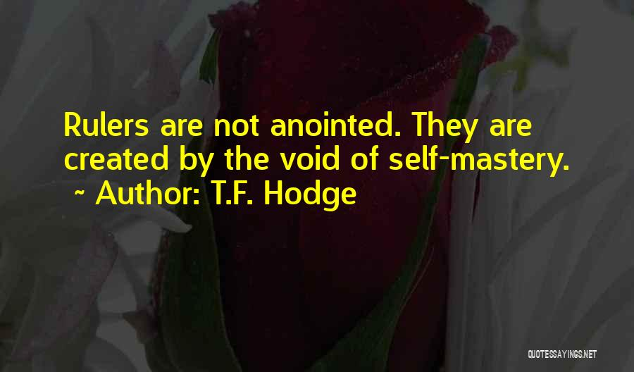 The Void Quotes By T.F. Hodge