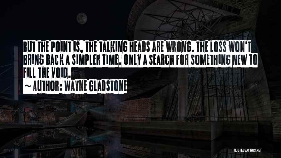 The Void Quotes By Wayne Gladstone