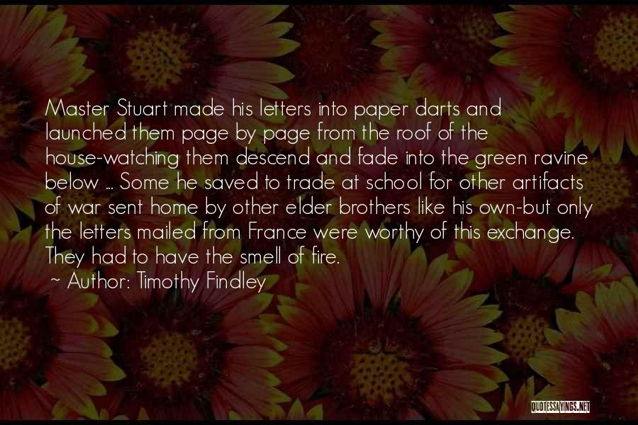 The Wars Findley Quotes By Timothy Findley