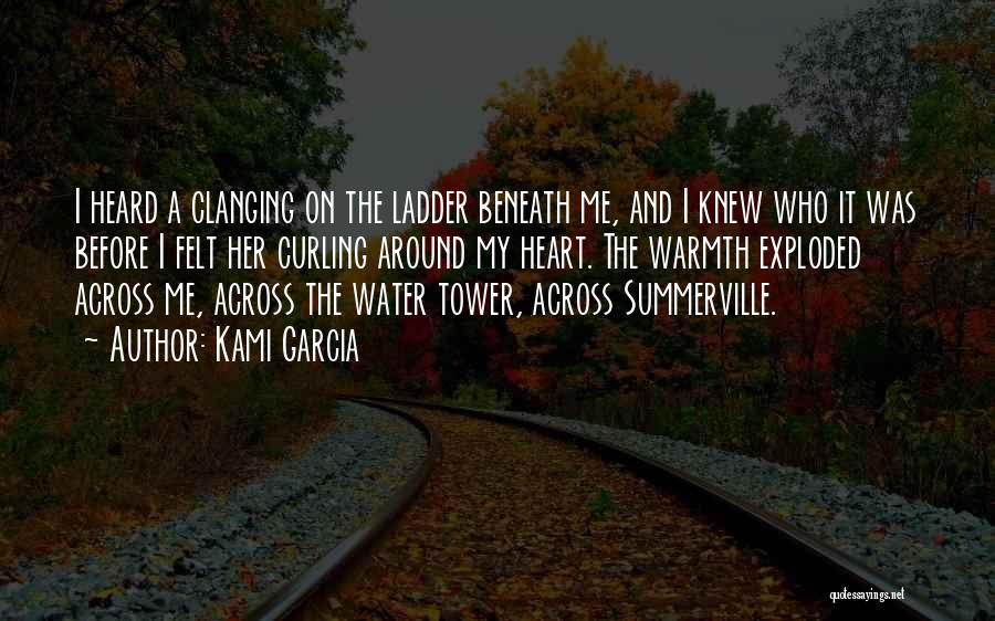 The Water Tower Quotes By Kami Garcia