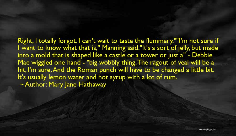 The Water Tower Quotes By Mary Jane Hathaway