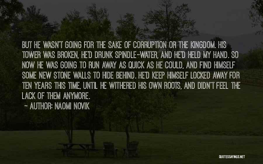 The Water Tower Quotes By Naomi Novik