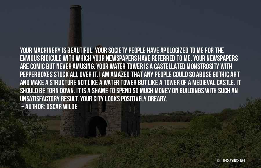 The Water Tower Quotes By Oscar Wilde
