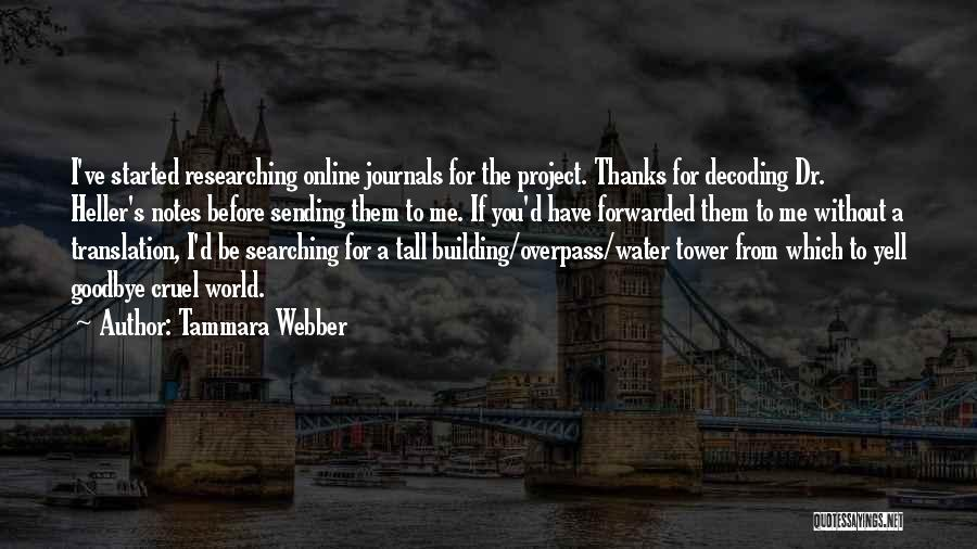 The Water Tower Quotes By Tammara Webber