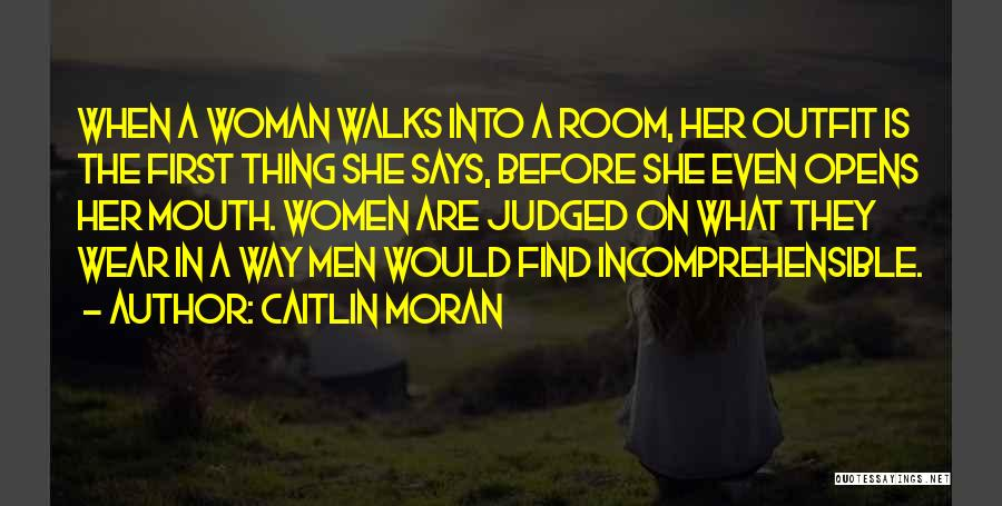The Way She Walks Quotes By Caitlin Moran