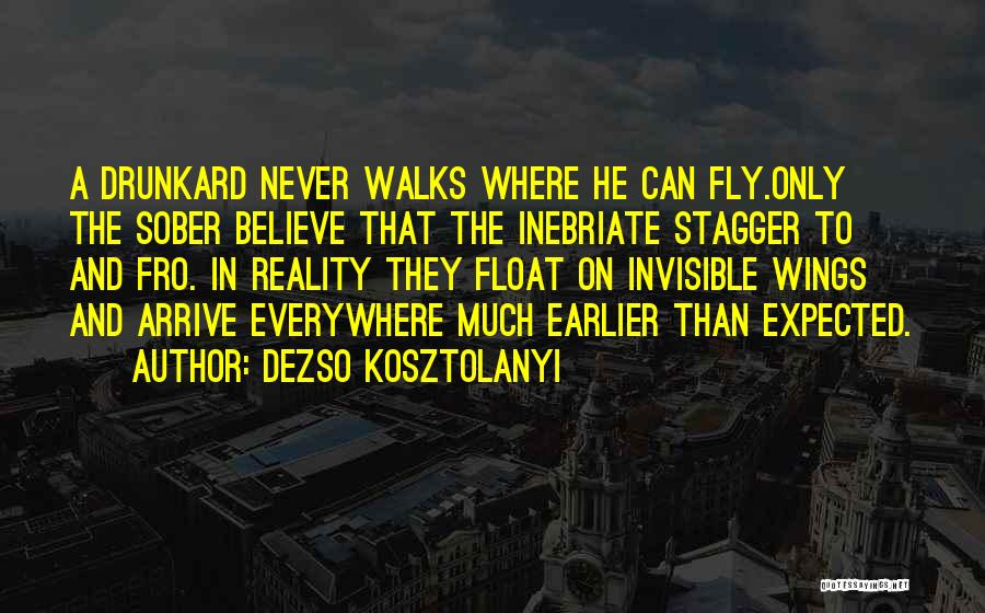 The Way She Walks Quotes By Dezso Kosztolanyi