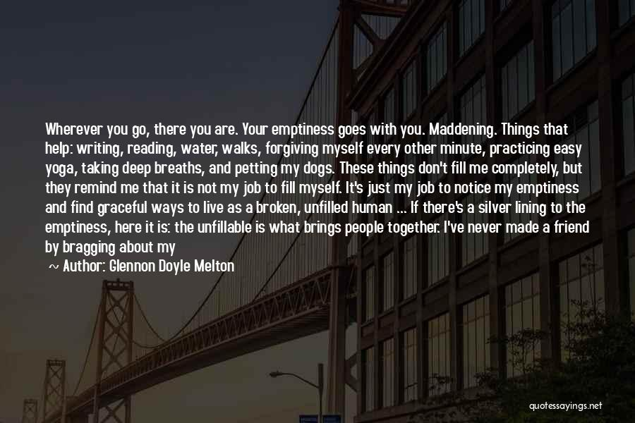 The Way She Walks Quotes By Glennon Doyle Melton