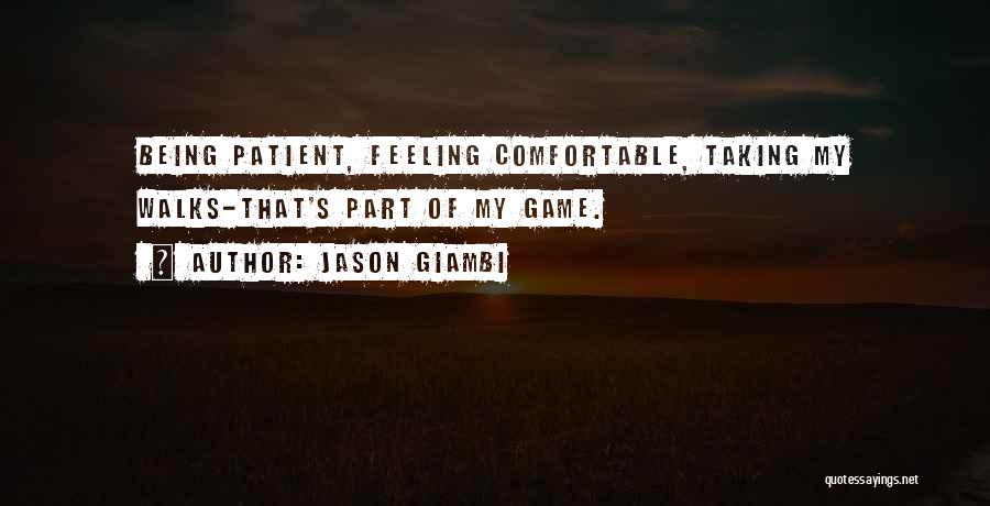 The Way She Walks Quotes By Jason Giambi