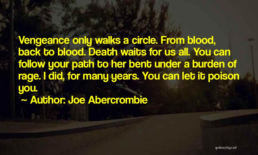 The Way She Walks Quotes By Joe Abercrombie