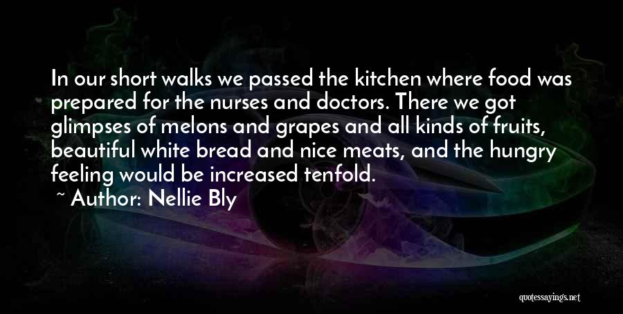 The Way She Walks Quotes By Nellie Bly