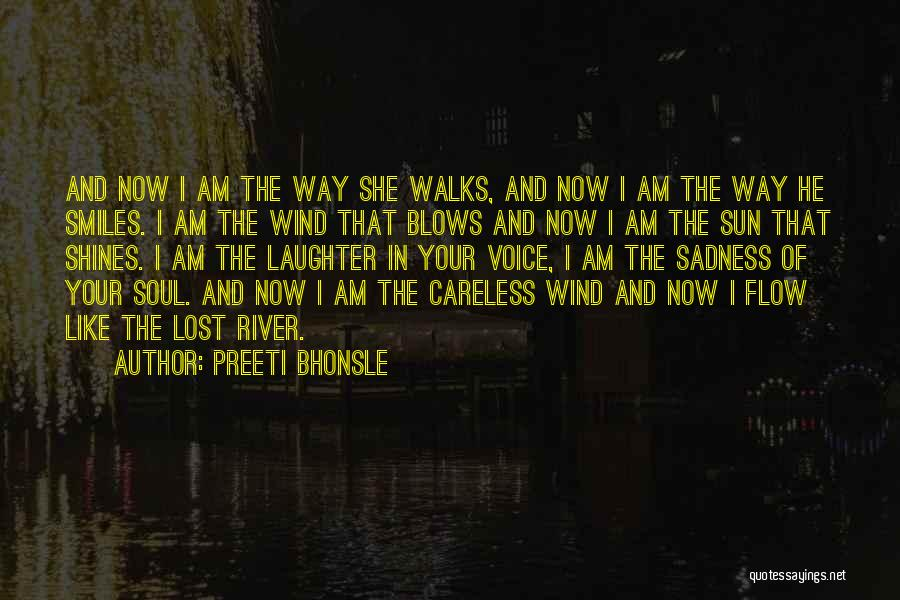 The Way She Walks Quotes By Preeti Bhonsle