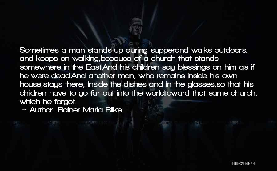 The Way She Walks Quotes By Rainer Maria Rilke