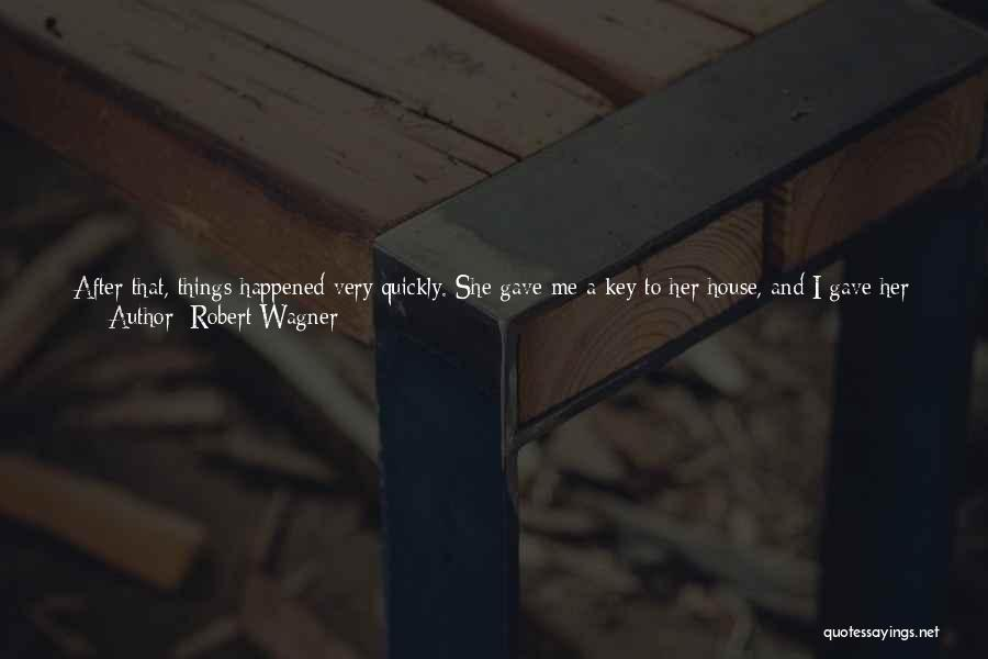 The Way She Walks Quotes By Robert Wagner