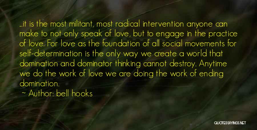 The Way We Make Love Quotes By Bell Hooks