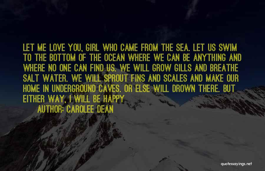 The Way We Make Love Quotes By Carolee Dean