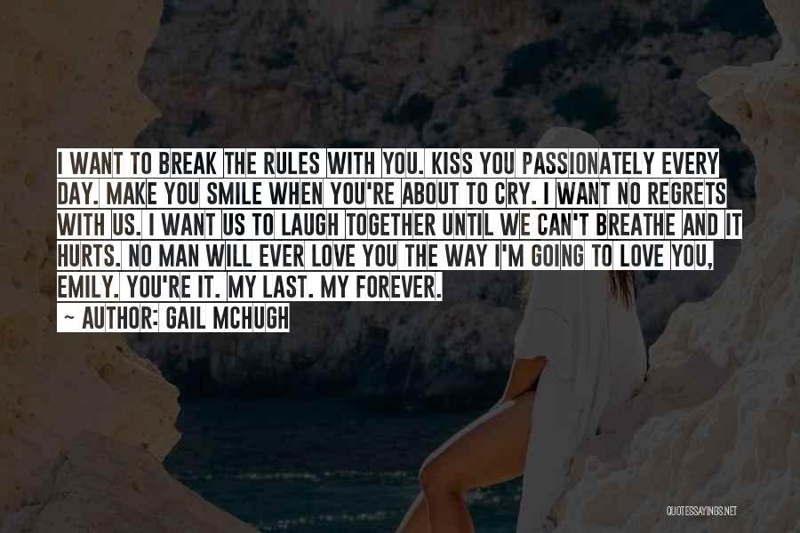 The Way We Make Love Quotes By Gail McHugh