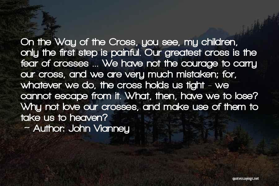 The Way We Make Love Quotes By John Vianney