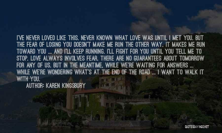 The Way We Make Love Quotes By Karen Kingsbury