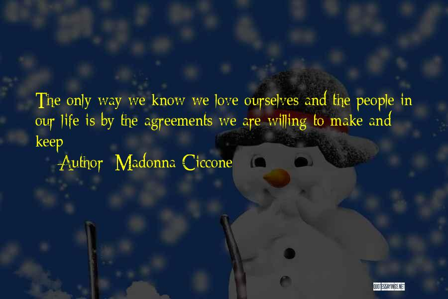 The Way We Make Love Quotes By Madonna Ciccone