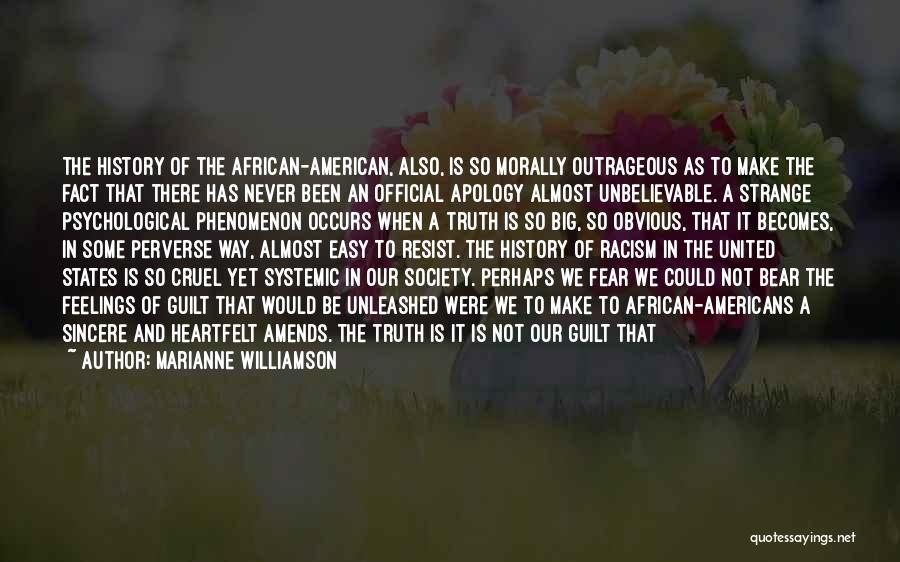 The Way We Make Love Quotes By Marianne Williamson