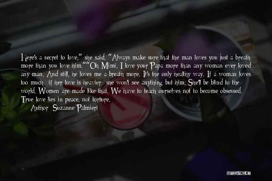 The Way We Make Love Quotes By Suzanne Palmieri