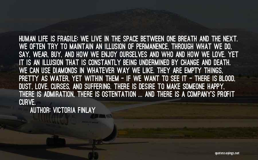 The Way We Make Love Quotes By Victoria Finlay