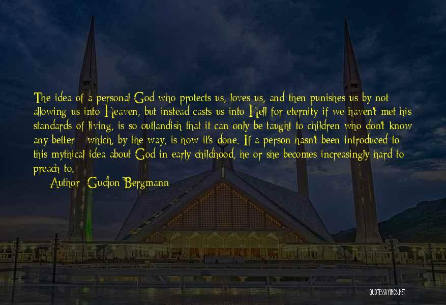 The Way We Met Quotes By Gudjon Bergmann
