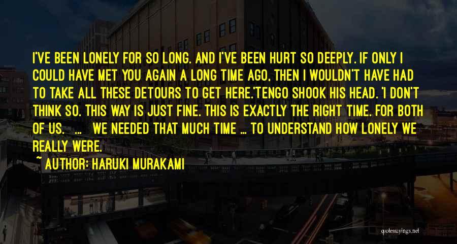 The Way We Met Quotes By Haruki Murakami