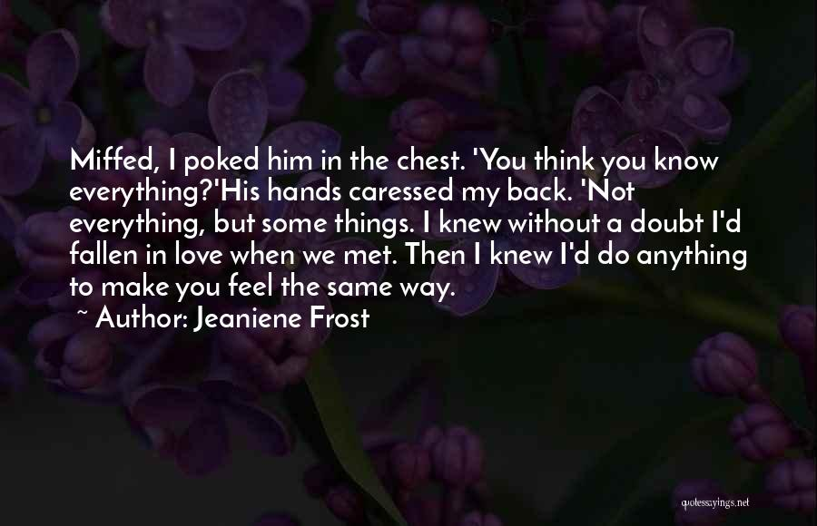 The Way We Met Quotes By Jeaniene Frost
