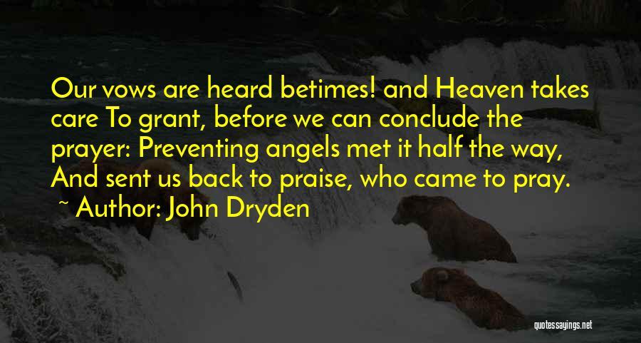 The Way We Met Quotes By John Dryden