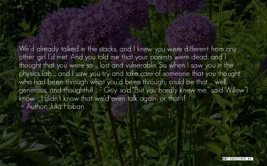 The Way We Met Quotes By Julia Hoban