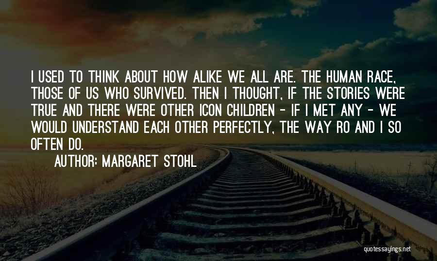 The Way We Met Quotes By Margaret Stohl