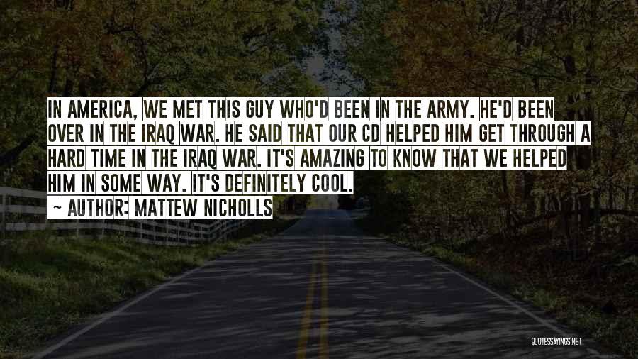 The Way We Met Quotes By Mattew Nicholls