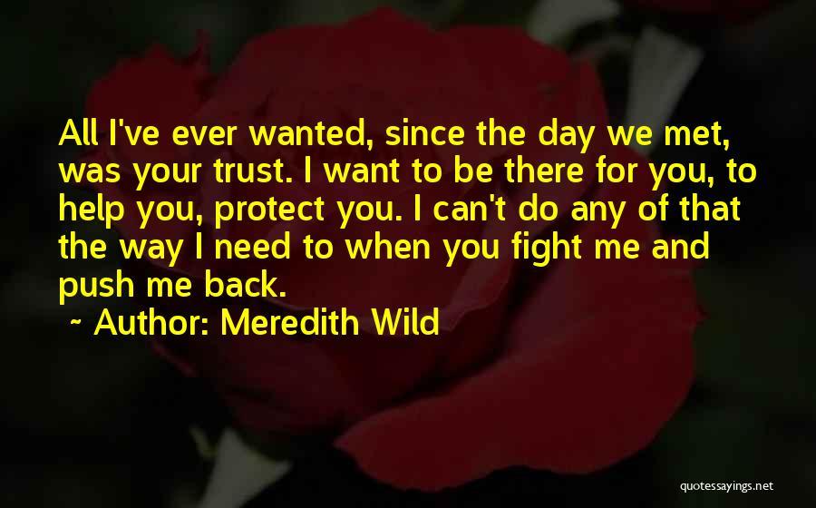 The Way We Met Quotes By Meredith Wild