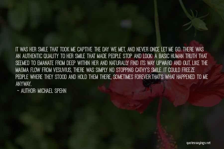 The Way We Met Quotes By Michael Spehn