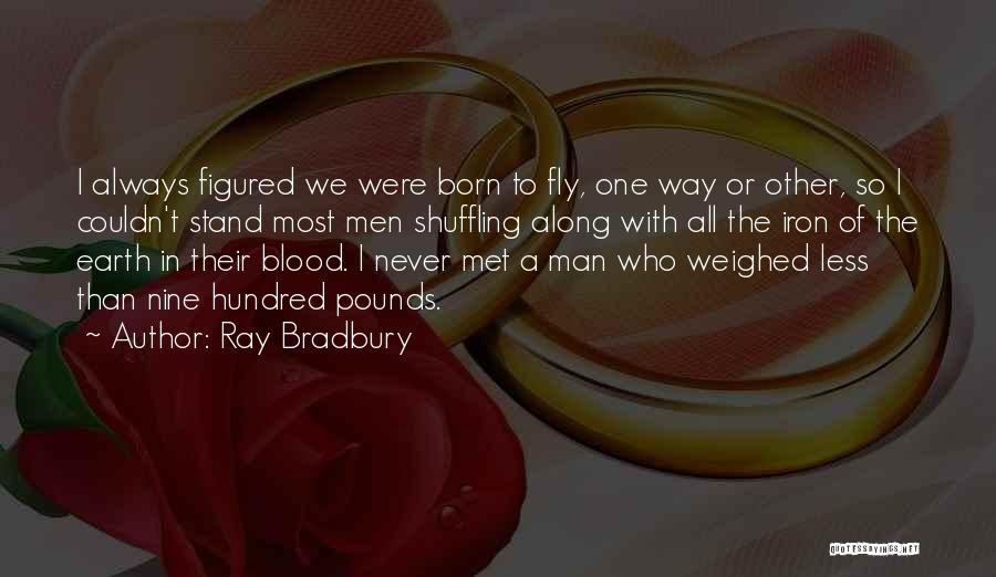 The Way We Met Quotes By Ray Bradbury