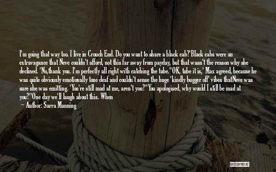 The Way We Met Quotes By Sarra Manning