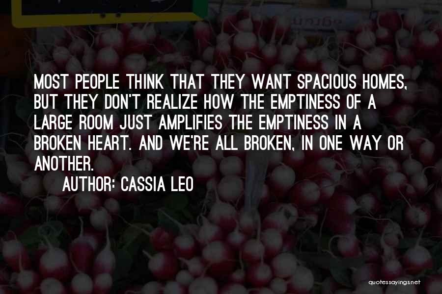 The Way We Think Quotes By Cassia Leo
