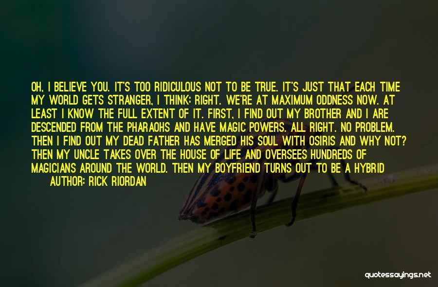 The Way We Think Quotes By Rick Riordan