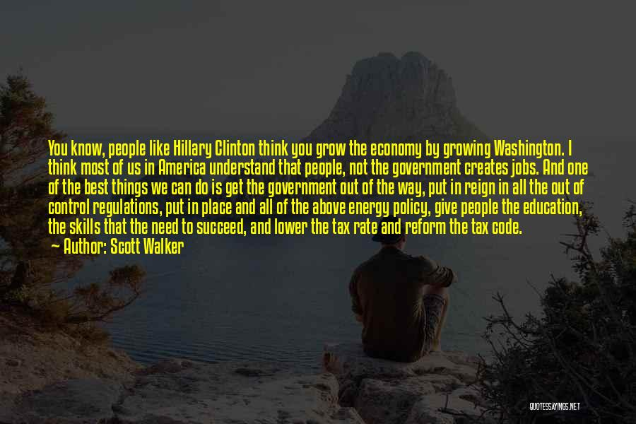 The Way We Think Quotes By Scott Walker
