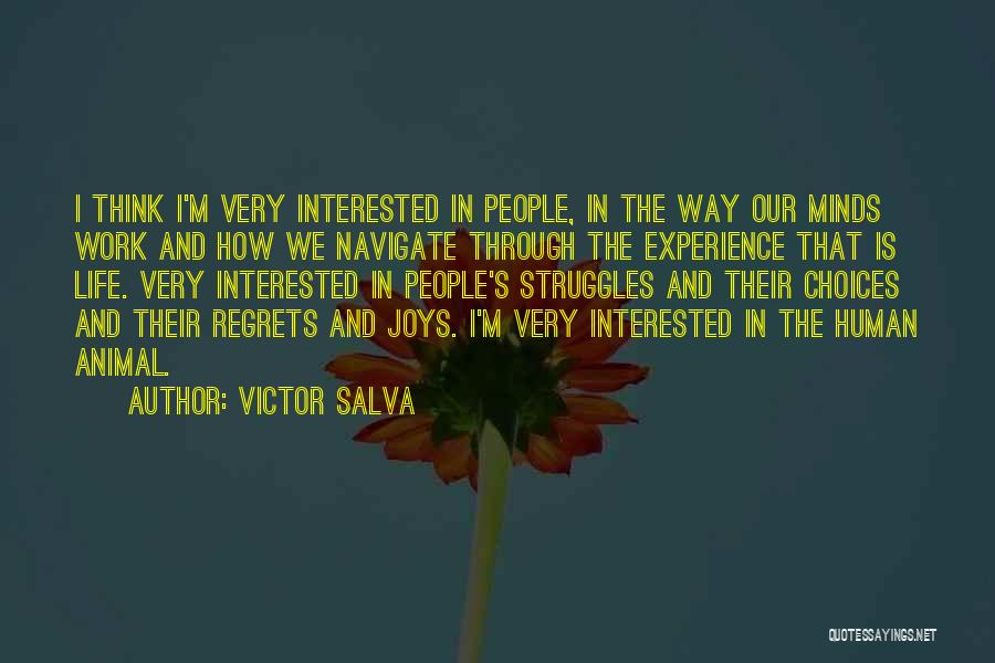 The Way We Think Quotes By Victor Salva