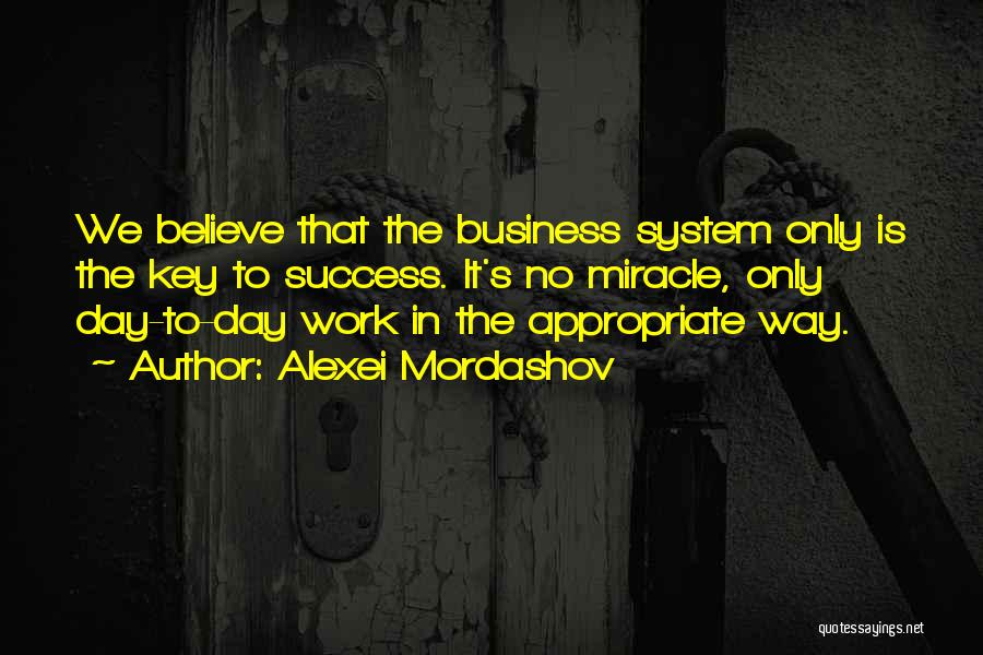 The Way We Work Quotes By Alexei Mordashov
