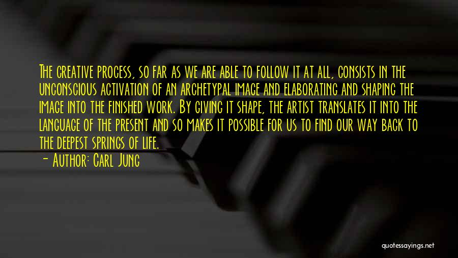 The Way We Work Quotes By Carl Jung