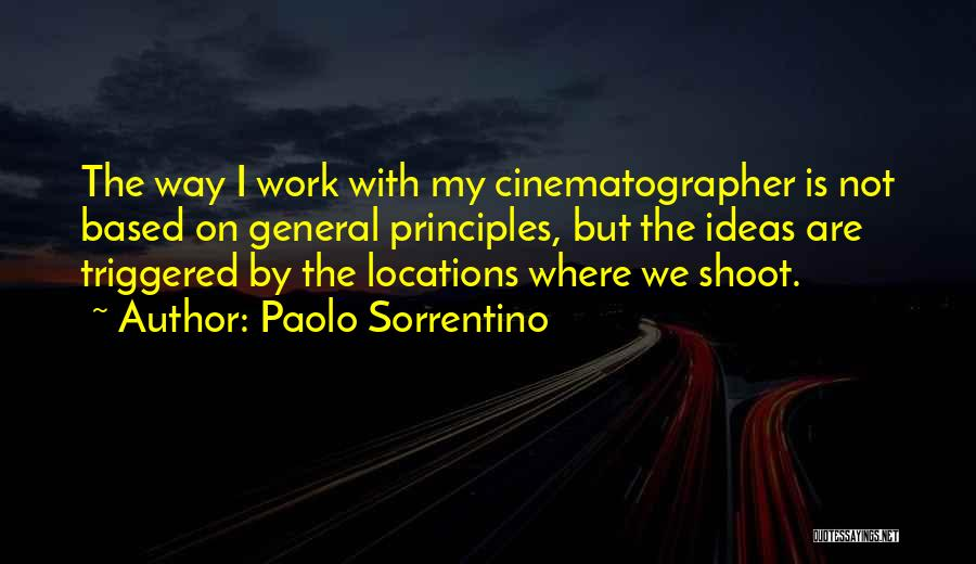 The Way We Work Quotes By Paolo Sorrentino