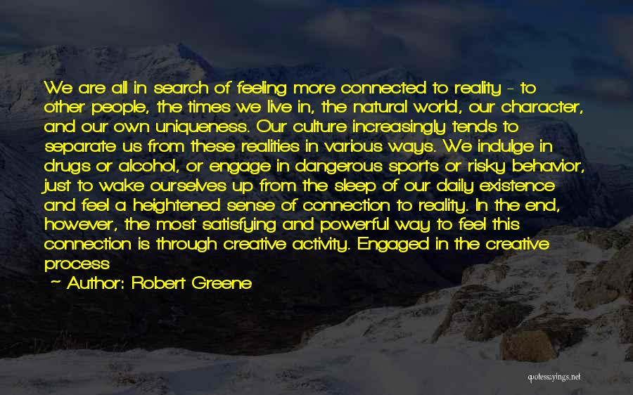 The Way We Work Quotes By Robert Greene