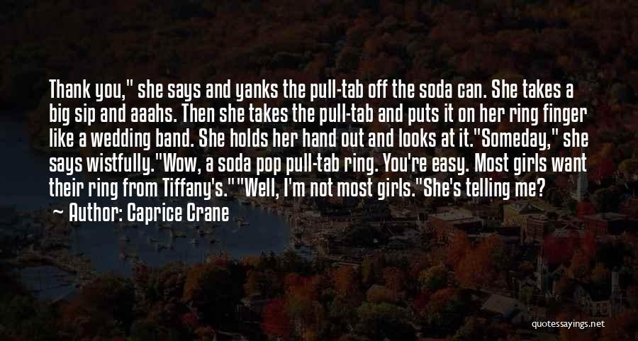 The Wedding Ring Quotes By Caprice Crane